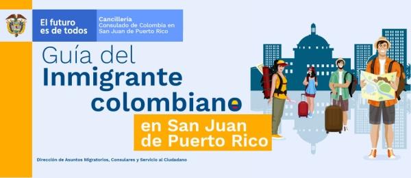 Guía del inmigrante colombiano en San Juan de Puerto Rico