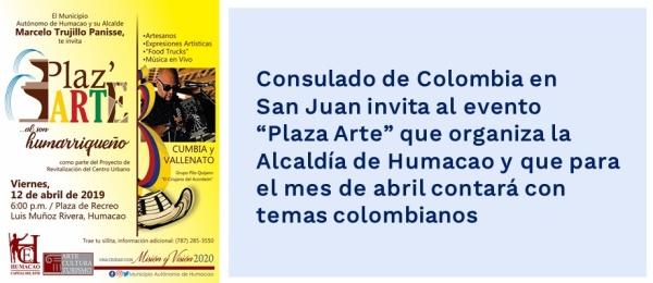 """Consulado de Colombia en San Juan invita al evento """"Plaza Arte"""" que organiza la Alcaldía de Humacao"""