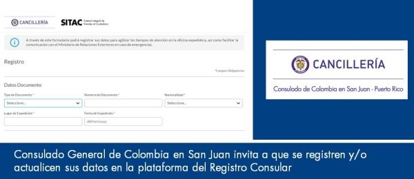 El Consulado General de Colombia en San Juan invita a que se registren y/o actualicen sus datos en la plataforma del Registro Consular
