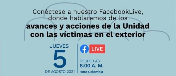 """Mañana 5 de agosto siga el Facebook Live sobre """"los avances y acciones de la Unidad con las Víctimas"""""""