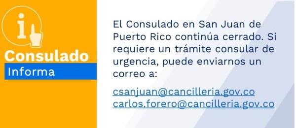 El Consulado en San Juan de Puerto Rico continúa cerrado. Si requiere un trámite consular de urgencia, puede escribirnos por correo electrónico