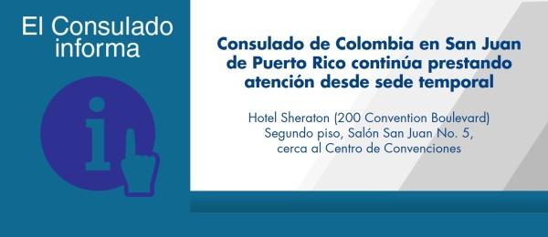 Consulado de Colombia en San Juan de Puerto Rico continúa prestando atención desde sede temporal