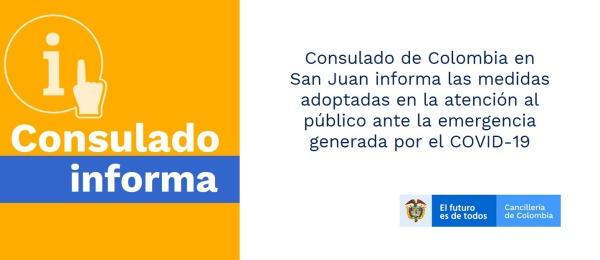 Consulado de Colombia en San Juan informa las medidas adoptadas en la atención al público ante la emergencia por el COVID-19