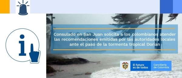 Consulado en San Juan solicita a los colombianos atender las recomendaciones emitidas por las autoridades locales ante el paso de la tormenta tropical Dorian
