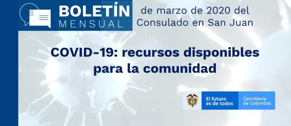 """Boletín de marzo de 2020 del Consulado en San Juan """"COVID-19: recursos disponibles para la comunidad"""""""